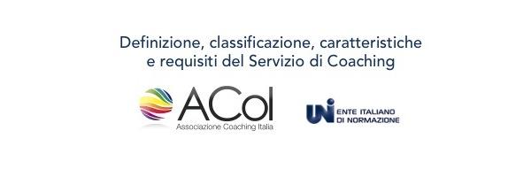 Norma UNI sul Servizio di Coaching (parte 1) - Corso A.Co.I.